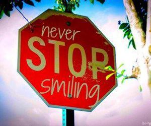 never, smile, and stop image
