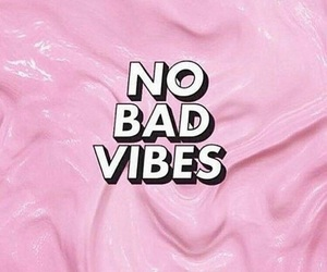 pink, vibes, and no bad vibes image