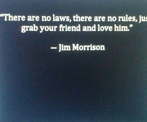 friendship, humanity, and Jim Morrison image