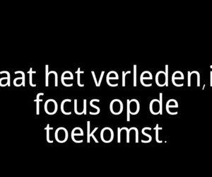 dutch, quote, and toekomst image