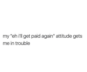 attitude, shopping, and pay day image