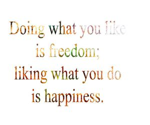 freedom, happiness, and qoute image