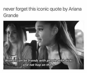 ariana grande, quote, and friends image