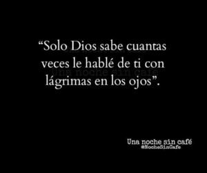 frases, love, and lágrimas image