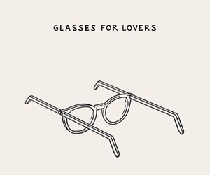 glasses, lovers, and quotes image