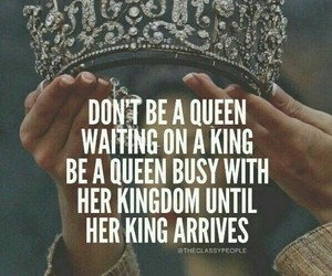quotes, Queen, and king image