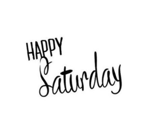 quotes, saturday, and text image