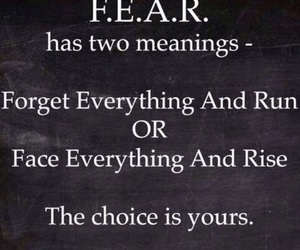 fear, quotes, and choice image