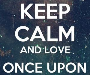 keep calm, once upon a time, and sfondi image
