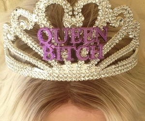 Queen, bitch, and luxury image