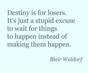 blair waldorf, strong, and destiny image
