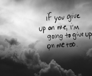 quotes, sad, and give up image