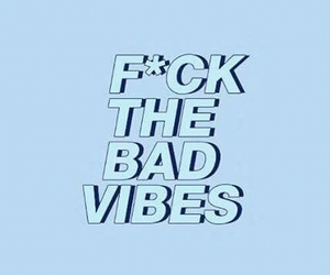 happy, vibes, and no bad vibes image