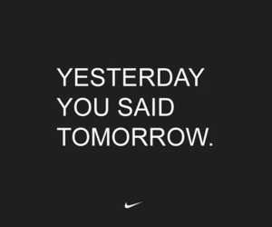 nike, motivation, and quotes image