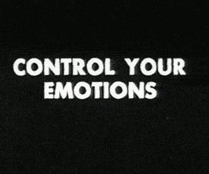 emotions, control, and quotes image