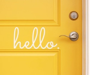 yellow, door, and hello image