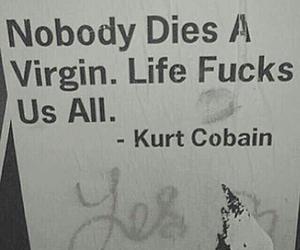 quotes, life, and kurt cobain image