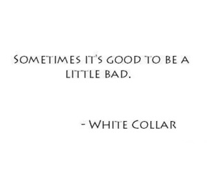 white collar, quotes, and series image