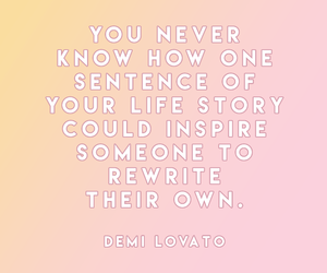 demi lovato, inspiring, and quote image