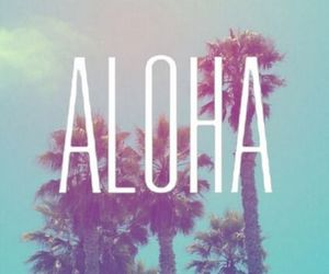 Aloha, wallpaper, and summer image