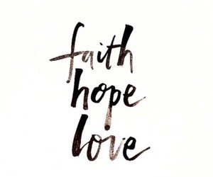 quote, faith, and hope image