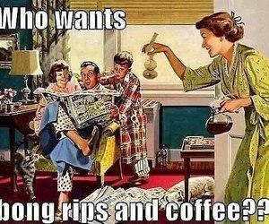 weed, coffee, and bong image