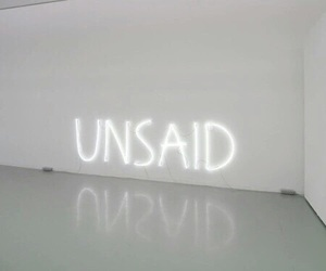 unsaid, white, and grunge image