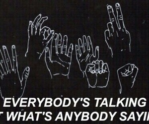 the neighbourhood, grunge, and quotes image