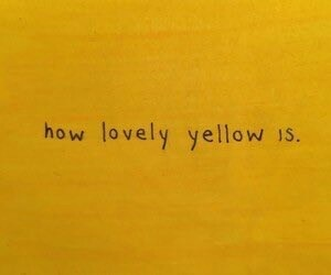 yellow, quotes, and lovely image