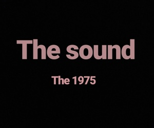song, the sound, and the 1975 image