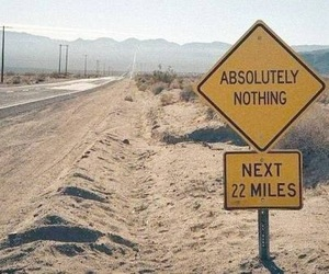 sign, desert, and nothing image