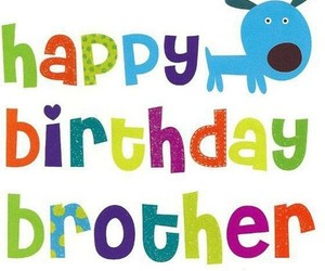 brother and happy birthday image