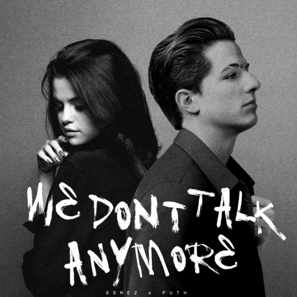 selena gomez, we don't talk anymore, and charlie puth image