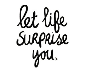 life, quotes, and surprise image