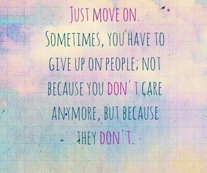quote, move on, and life image