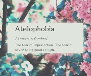 fear, quotes, and atelophobia image