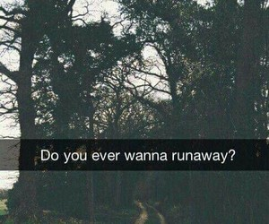 runaway, quote, and run image