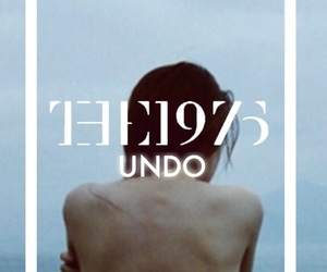 the 1975, music, and undo image