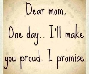 mom, proud, and promise image