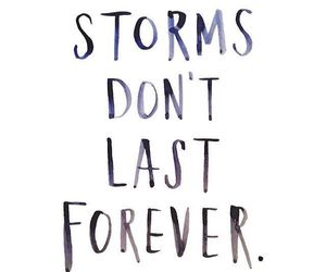 forever, motivation, and storms image