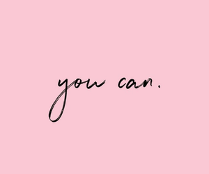 quotes, pink, and you can image