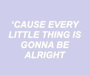 ariana grande, be alright, and Lyrics image