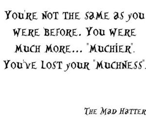 alice in wonderland, mad hatter, and quote image