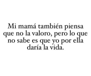 mom, frases tumblr, and frases tiernas image