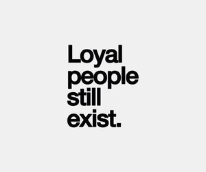 quotes, loyal, and people image