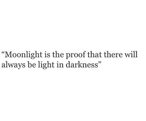 quotes, moonlight, and Darkness image