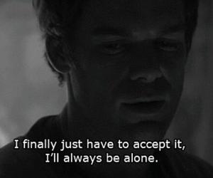 alone, Dexter, and sad image