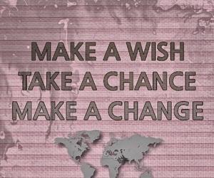 chance, wish, and change image