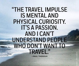 passion, travel, and curiosity image