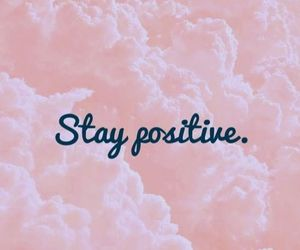 pink, positive, and stay image